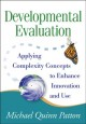 Go to record Developmental evaluation : applying complexity concepts to...